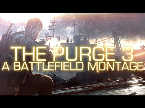 "Battlefield 4: Montage ""The Purge 3"" by Ahmad"