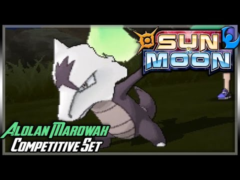 COMPETITIVE ALOLAN MAROWAK GUIDE (SINGLES) | Moves & Ev's | Pokemon Sun and Moon