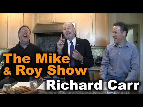 Mike and Roy Show Richard Carr