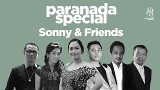 #paranadaspecial   Sonny & Friends