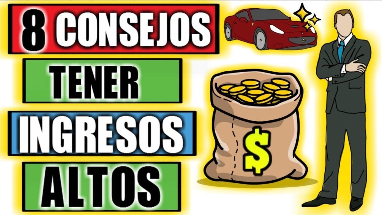 8 CONSEJOS PARA TENER INGRESOS ALTOS