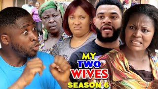 MY TWO WIVES SEASON 6 (New Hit Movie) - 2020 Latest Nigerian Nollywood Movie Full HD