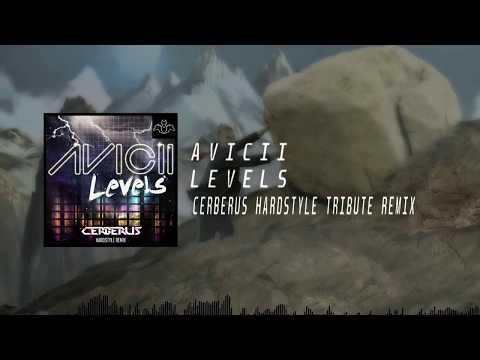 Avicii - Levels (Cerberus Hardstyle Tribute Remix)