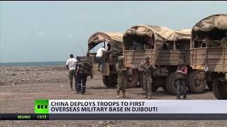 Military Muscle: China deploys troops to first overseas base in Africa
