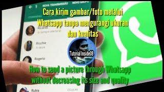 Cara kirim gambar/foto melalui Whatsapp tanpa mengurangi ukuran dan kualitas
