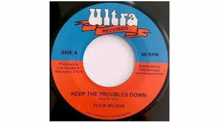 "Ruddy Thomas - Keep The Troubles Down - 7"" - Ultra Records"