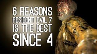 Resident Evil 7: 6 Reasons This Is the Best Resident Evil Since Resident Evil 4