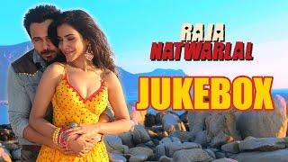 Raja Natwarlal | Jukebox | Arijit Singh, Benny Dayal, Yuvan Shankar Raja