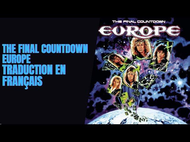 The Final Countdown - Europe - Traduction en Français