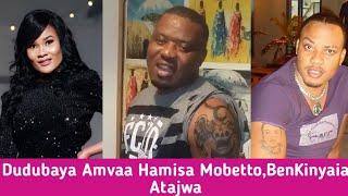 KIMENUKA:DuduBaya Amvaa Hamisa Mobetto,Amtaja BenKinyaiya