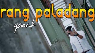 Download Ipank - Rang Paladang ( Official Music Video) Pop Minang lagu minang terbaru