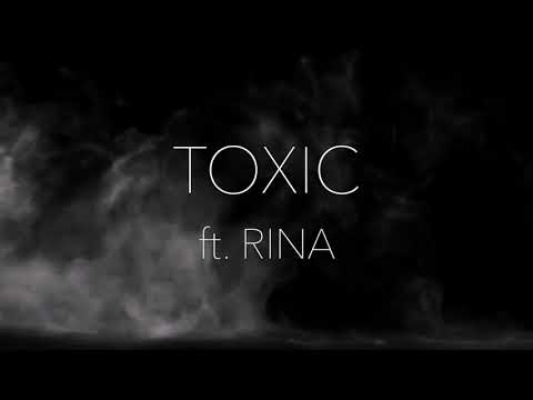 TOXIC ft. RINA (Official Audio)