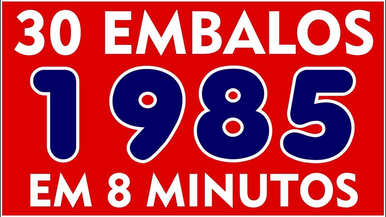 30 EMBALOS QUE MARCARAM 1985! Em apenas 6 Minutos! Com nome das Músicas!