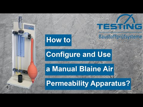 How To Operate The Manual Blaine Air Permeability Apparatus TESTING 1.0209