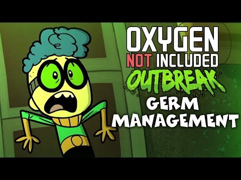 Germ Management - Oxygen Not Included Tutorial/Guide - Outbreak Update