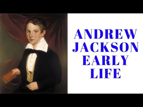 History Brief: Andrew Jackson Early Life