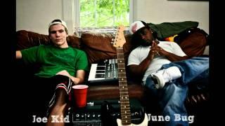 June Bug - *Double Feature* 2 songs prod. by joe kid