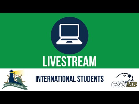 CSUMB Livestream: International Students