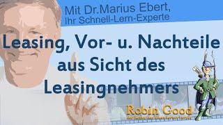 Leasing, Vor- und Nachteile aus Sicht des Leasingnehmers