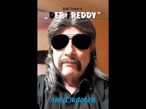 Ralf Thain's DER FREDDY erzählt Ane(c)kdoten / Pott-Geschichten frei Schnauze