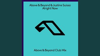 Alright Now (Above & Beyond Extended Club Mix)