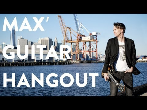 MAX' GUITAR HANGOUT W/ ALEXANDER TECHNIQUE TEACHER LORI SCHIFF