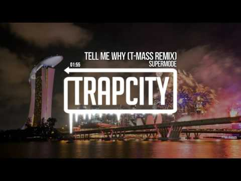 Supermode - Tell Me Why (T-Mass Remix)