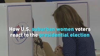 How U.S. suburban women voters react to the presidential election