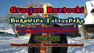 Gracjan Roztocki - Bukowina Tatrzańska