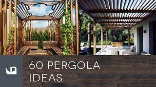 60 Pergola Ideas