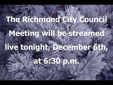 Richmond Council Meeting 12-6-17