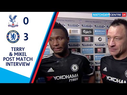 Crystal Palace 0-3 Chelsea : John Terry & John Obi Mikel Interview