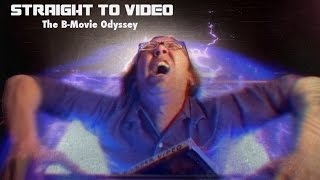 Straight to Video: The B-Movie Odyssey Pilot Episode