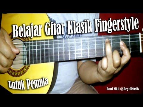 Belajar Gitar Fingerstyle Klasik Untuk Pemula