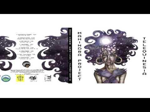 MAHINDRA PROYECT   TELEQUINESIA FULL ALBUM