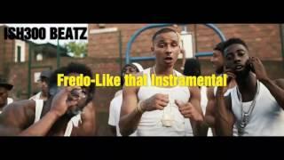 Fredo - Like That  § Instrumental