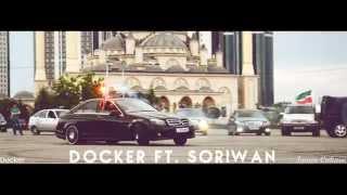 Docker Ft Soriwan Грозный Тизер