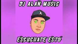 Escuchaste esto ❌ Alan Music ® ❌
