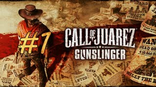 Call of Juarez Gunslinger - Gameplay - Part 1 - Once Upon A Time In Stinking Springs
