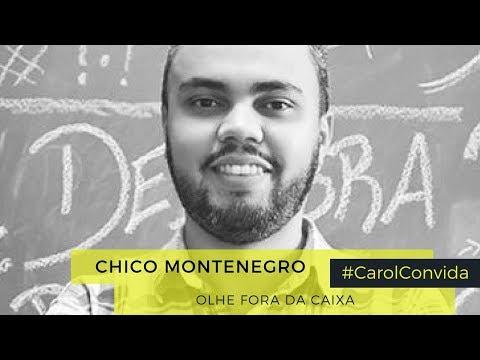 Olhe fora da caixa | Chico Montenegro #CarolConvida