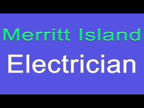 Merritt Island Florida Electrician | 407-298-1412 | Residential Electrician Merritt Island