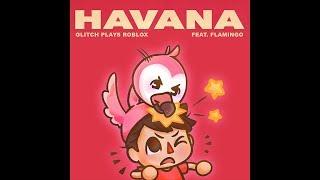Flamingo chante La Havane - Glitch Roblox