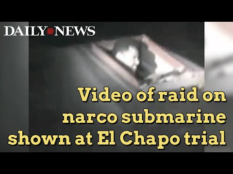 Dramatic video played at El Chapo trial shows night raid on narco submarine