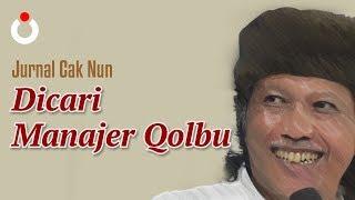 Jurnal Cak Nun – Dicari, Manajer Qolbu