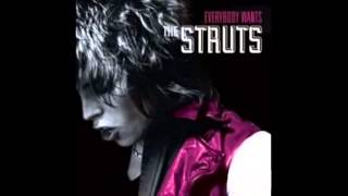 Put Your Money On Me - The Struts