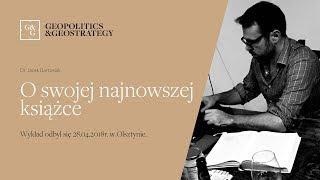 Jacek Bartosiak o swojej najnowszej książce