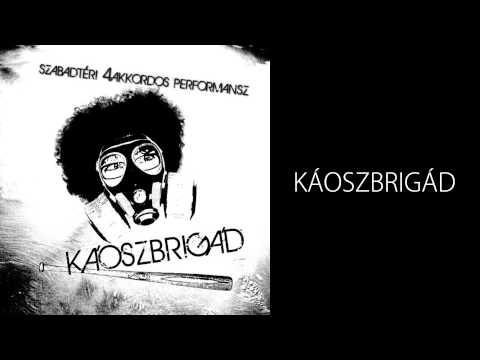 SZ4P - Káoszbrigád EP - 04 - Káoszbrigád