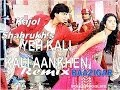 Yeh Kali Kali Aankhen Bounce REMIX Song Of Shahrukh And Kajol From Movie Baazigar.