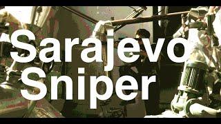 Sarajevo Sniper la mort au bout du Fusil Un Reportage de 26
