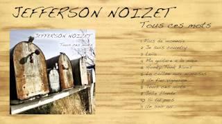 Tous ces mots - Jefferson Noizet